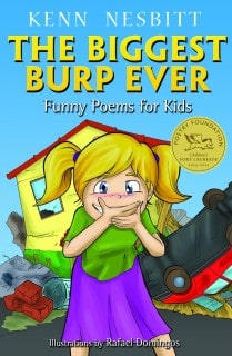 The Biggest Burp Ever: Funny Poems for Kids by Kenn Nesbitt