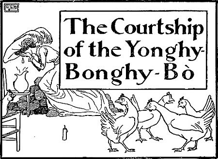 The Courtship of the Yonghy-Bonghy-Bo by Edward Lear