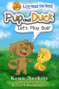 Pup and Duck: Let's Play Ball by Kenn Nesbitt